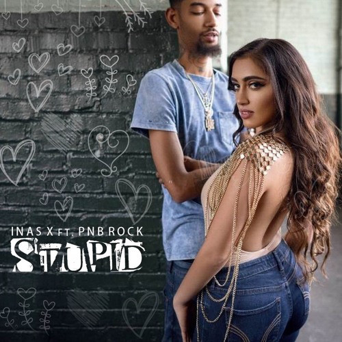 inas-x-ft-pnb-rock-stupid-mp3-download