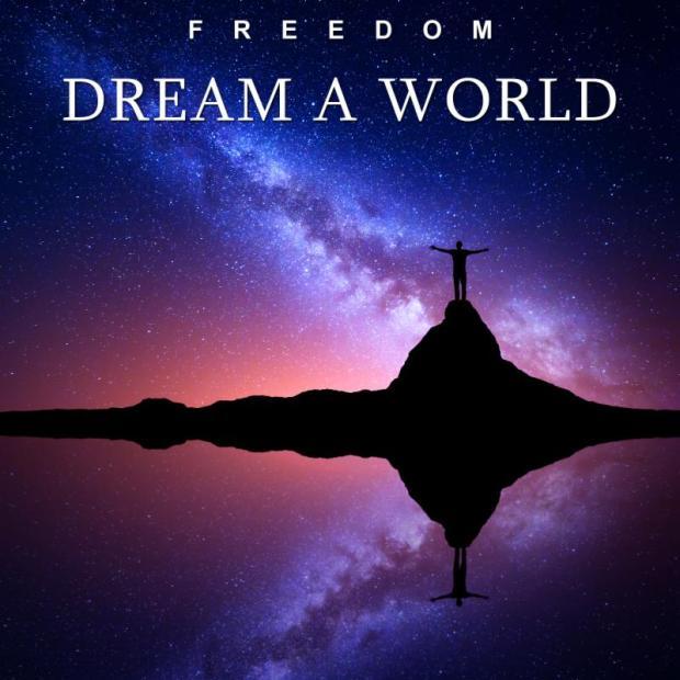 Freedom - Dream A World cover art